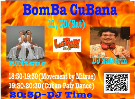 "● 11/30 (Sat) ""Bomba Cubana""@ La Tropi"