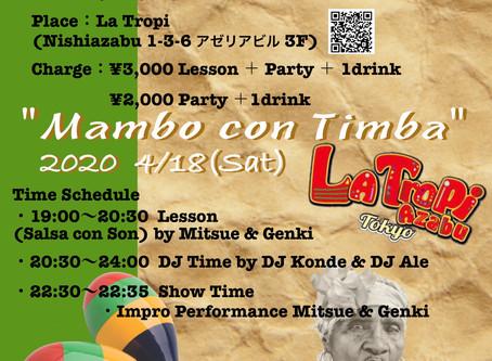 ● 延期 4/18 (Sat)Mambo con Timba Vol.4@ La Tropi