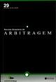 Idioma, Sede e Lei Material estrangeiros na Arbitragem com a Administração Pública. Revista Brasileira de Arbitragem