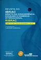 Controle prévio de estruturas e o CADE. Revista do IBRAC