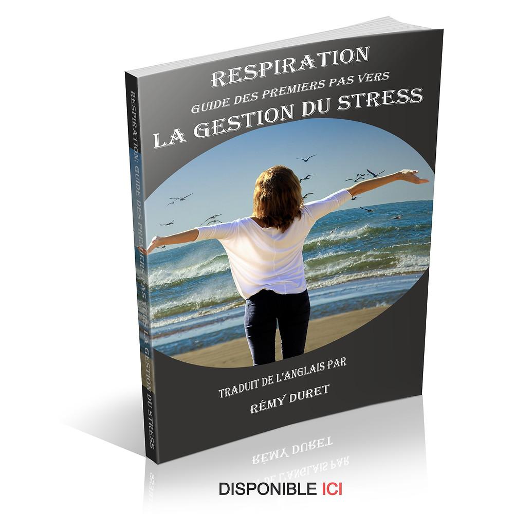 respiration guide des premiers pas vers la gestion du stress