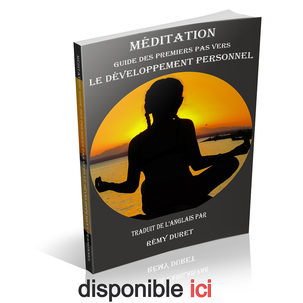 méditation, guide des premiers pas vers le développement personnel (livre de méditation, livre de développement personnel)