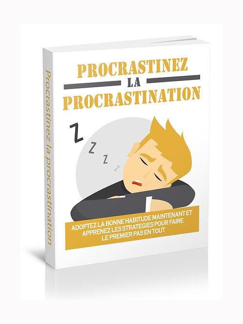 procrastinez la procrastination