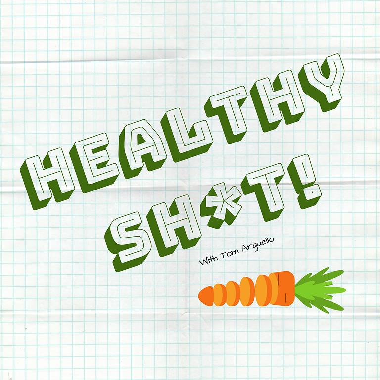 Healthy Sh_t.png