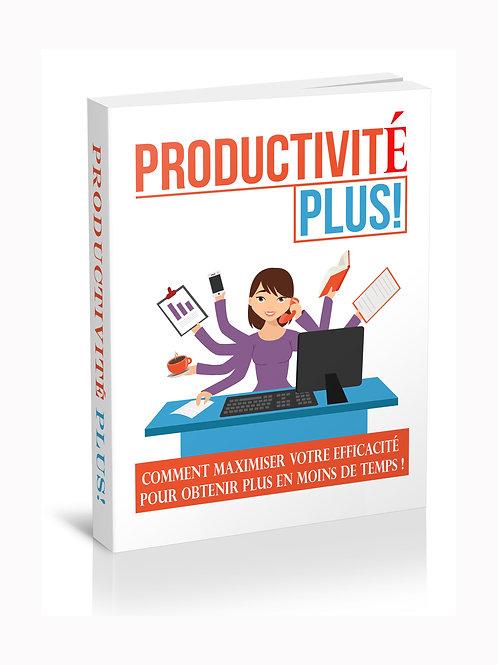Productivité plus !