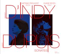 D'Indy&Dupuis - Sonates pour violon et piano