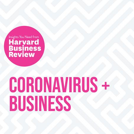 Coronavirus And Business from Harvard Business Review