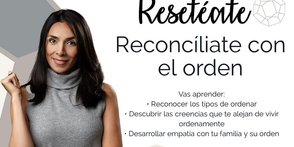 Charla: Reconcíliate con el el orden por Francis Foinquinos Mente Reseteada