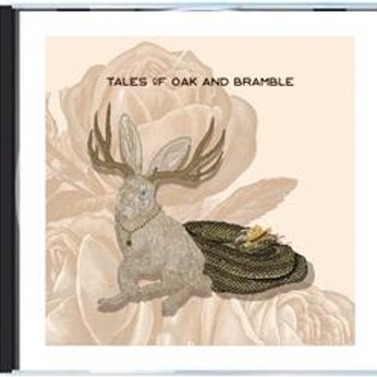 'Tales of Oak and Bramble' by Saint Arbor