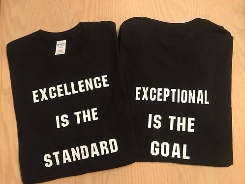 Excellence Is...T-Shirts