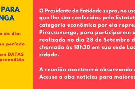 REUNIÃO EXTRAORDINÁRIA PARA PIRASSUNUNGA
