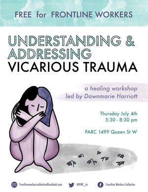 Understanding and Addressing Vicarious Trauma workshop poster for Frontline Workers Collective designed and illustrated by Justice Walz