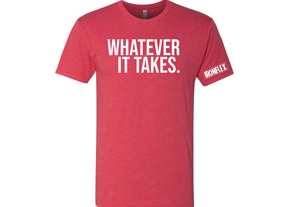 WHATEVER IT TAKES TEE - Red