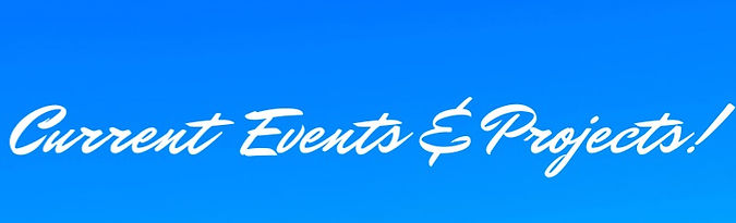 Current%20Events%20and%20Projects!_edite