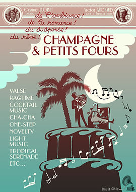 Champagne & Petits Fours bruit chic