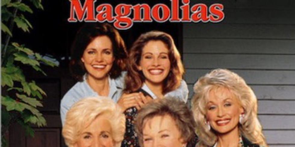 """Beat the Summer Heat"" Free Movie - Steel Magnolias"