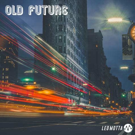 Old Future