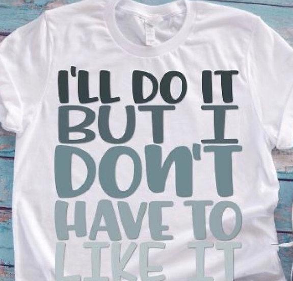 I'll Do It Workout T-shirt
