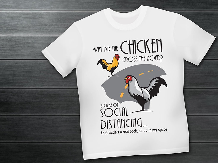 Social Distancing Chicken Shirt