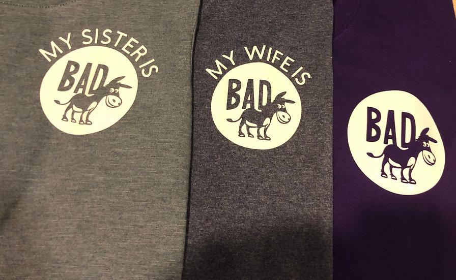 Bad A$$ T-shirt