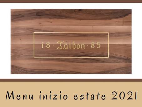 SPECIALE MENU INIZIO ESTATE 2021!