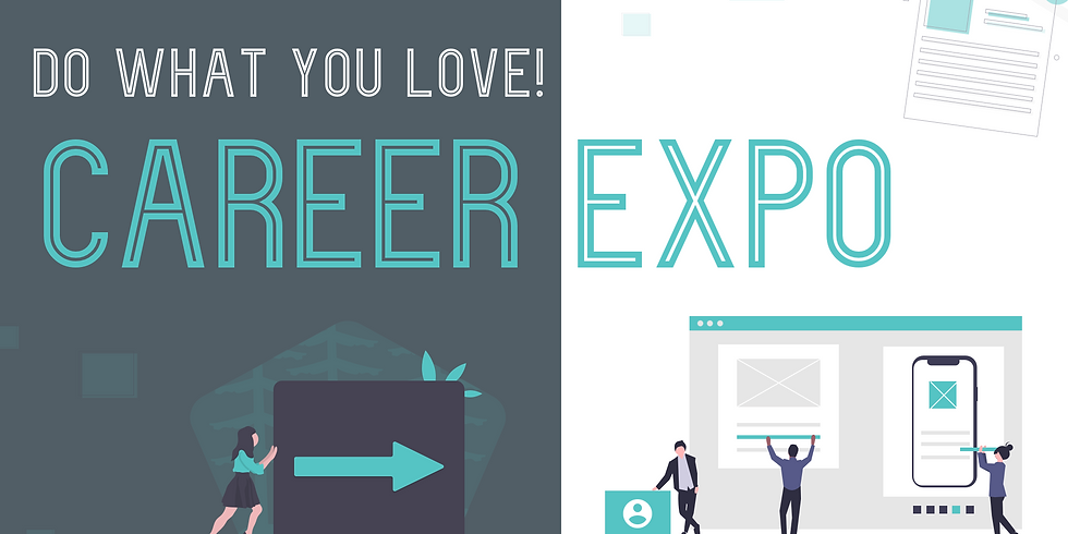 Do What You Love! Career Expo