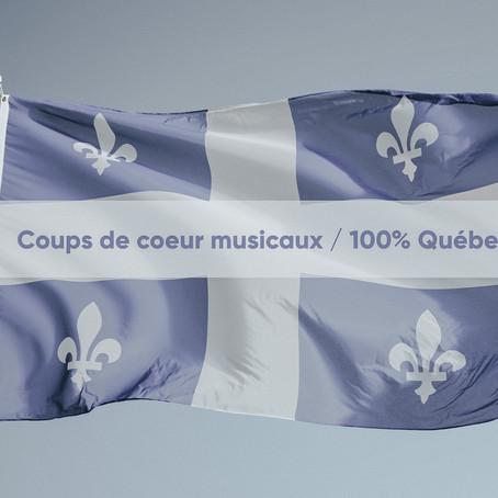 Mes nouveaux coups de coeur musicaux - 100% Québec