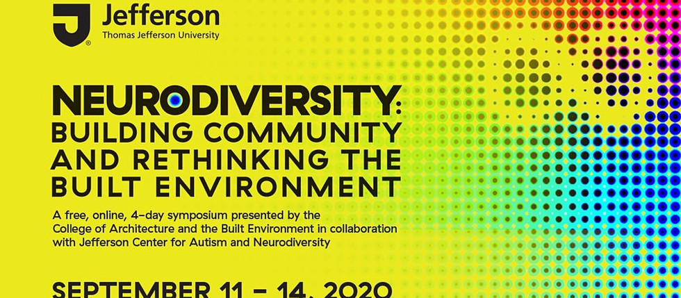 SYMPOSIUM   //   Neurodiversity: Building Community and Rethinking the Built Environment