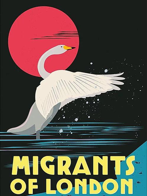Migrants of London 'Whooper Swan Dance' Print
