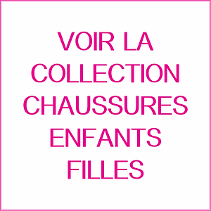 COLLECTION CHAUSSURES ENFANTS FILLES TOMS TULLE