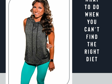 You Can't Pick A Diet & What You Can Do About It