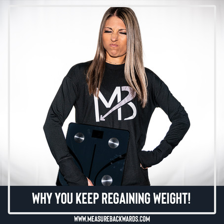 You Keep Regaining Weight