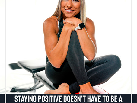 Staying Positive Doesn't Have to be a Struggle!