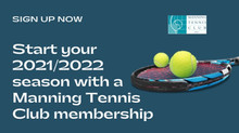 Kickstart your 2021/2022 season with a Manning Tennis Club membership