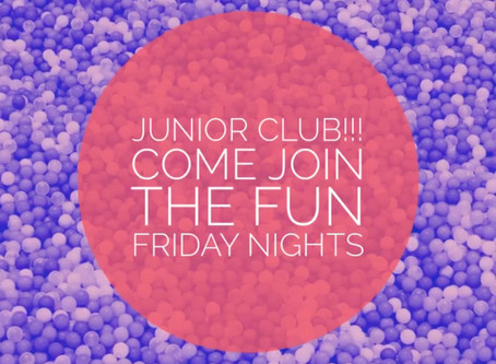Friday Junior Club returns this Friday
