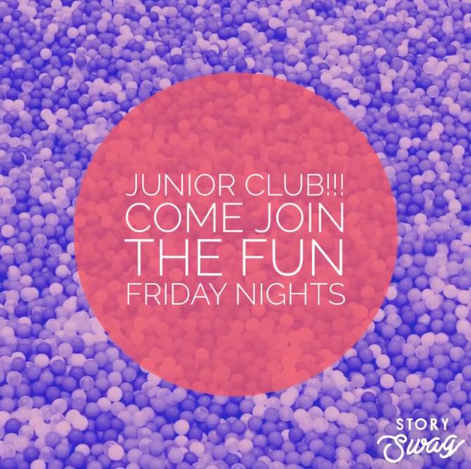 Friday Junior Club returns this Friday