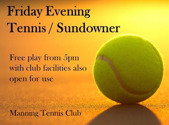 Friday evening tennis / sundowner kicks off 23 August 2019