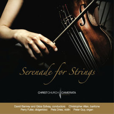 Serenade for Strings - CD ONLY AVAILABLE IN AUSTRALIA