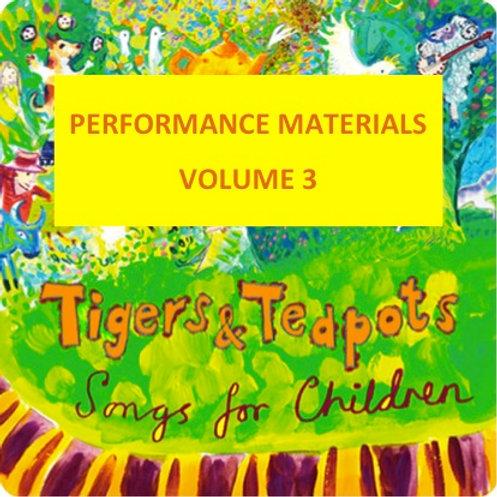 Tigers and Teapots, Vol. 3 (performance materials)