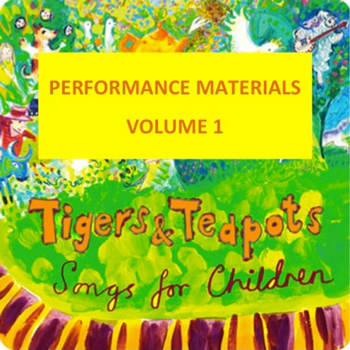 Tigers and Teapots Vol. 1 (performance materials)