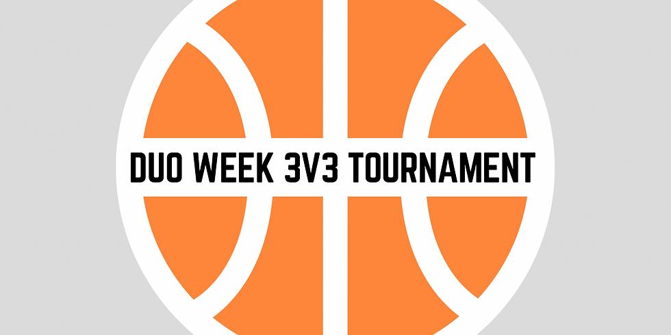DUO WEEK 3v3 Basketball Tournament