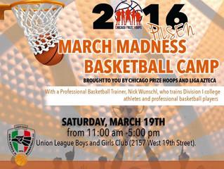 March Madness Basketball Camp (Pilsen)