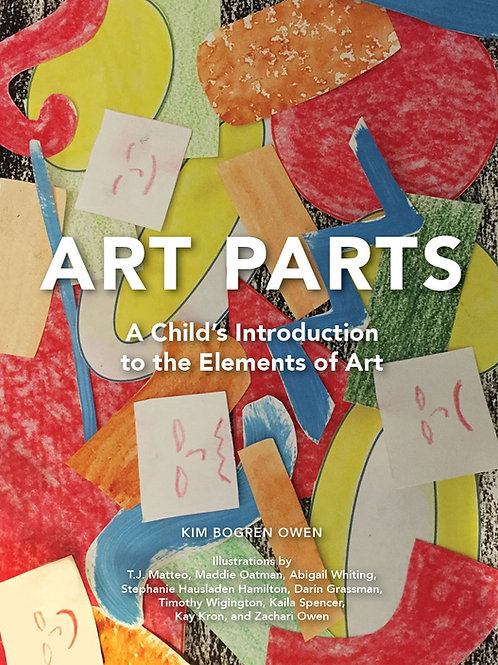 Art Parts: A Child's Introduction the Elements of