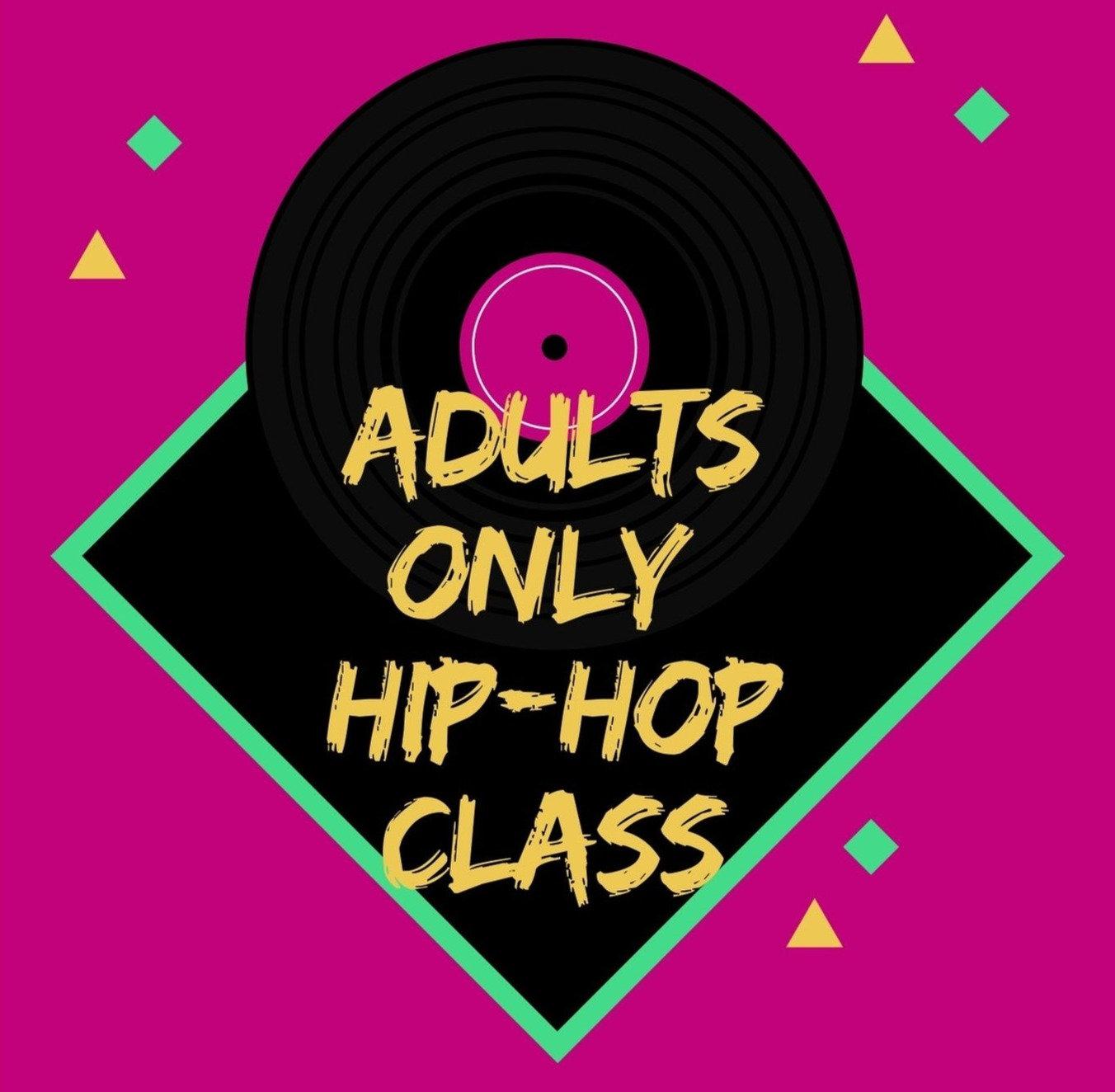 Adults Only Hip Hop Class
