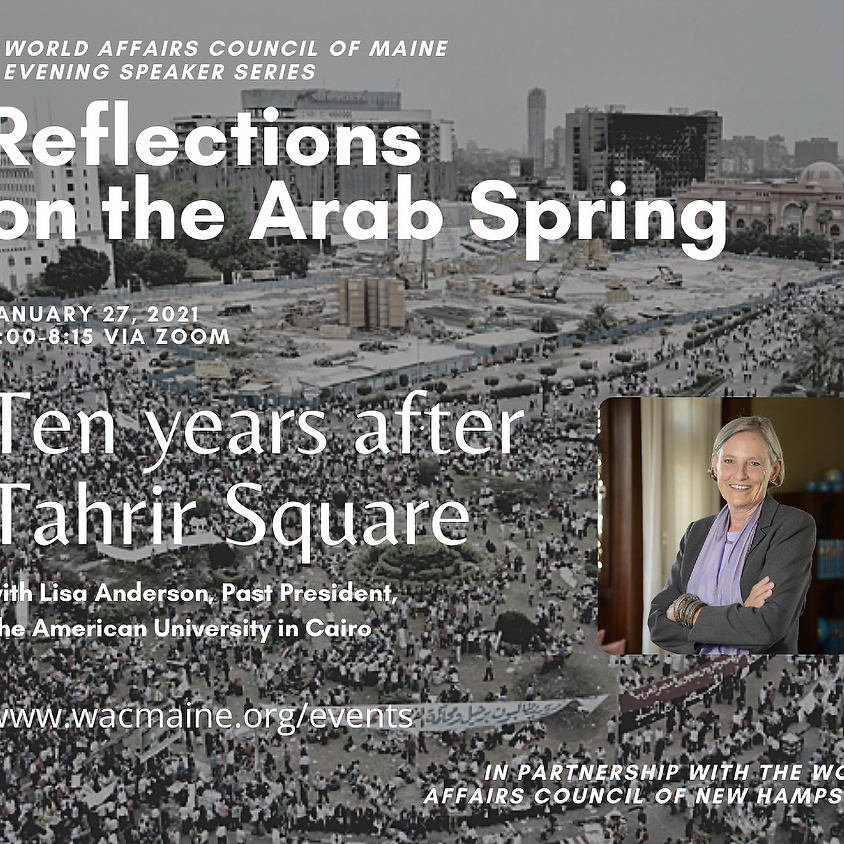 Reflections on the Arab Spring ten years after the protests in Midan Tahrir