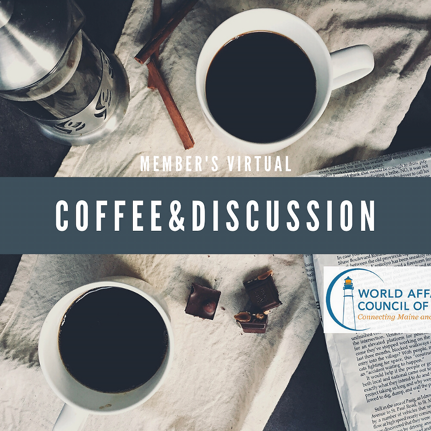 Member's Virtual Coffee & Discussion Group 2021 (5)