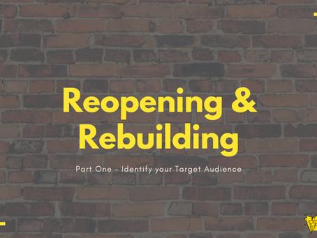 Reopening & Rebuilding Strategies - Part One
