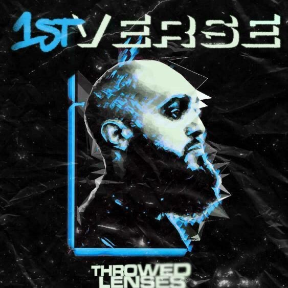 Throwed Lenses by 1st Verse
