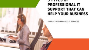 5 Types of Professional IT Support that can Help Your Business