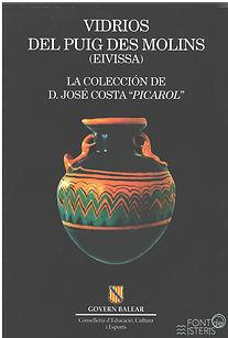 Vidrios del puis des molins, Eivissa. Colección Picarol